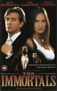 The Immortals - movie with Eric Roberts.