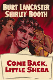 Come Back, Little Sheba - movie with Burt Lancaster.