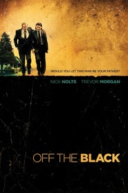 Off the Black - movie with Timothy Hutton.