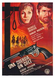 Une corde, un Colt... is the best movie in Robert Hossein filmography.