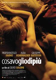 Cosa voglio di piu is the best movie in Pierfrancesco Favino filmography.