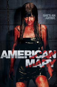 American Mary is the best movie in David Lovgren filmography.