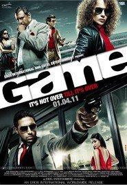 Game - movie with Abhishek Bachchan.