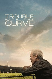 Trouble with the Curve - movie with Justin Timberlake.
