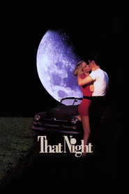That Night - movie with Eliza Dushku.