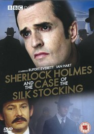 Sherlock Holmes and the Case of the Silk Stocking - movie with Michael Fassbender.