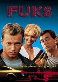 Fuks is the best movie in Janusz Gajos filmography.