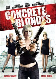 Concrete Blondes is the best movie in Brian Smith filmography.