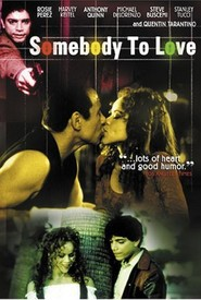 Somebody to Love - movie with Anthony Quinn.