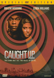 Caught Up is the best movie in Snoop Dogg filmography.