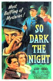 So Dark the Night is the best movie in Egon Brecher filmography.