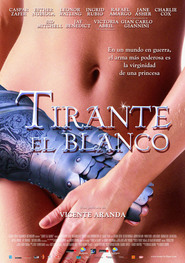 Tirante el Blanco is the best movie in Victoria Abril filmography.