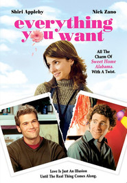 Everything You Want is the best movie in Nick Zano filmography.