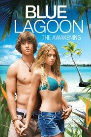 Blue Lagoon: The Awakening is the best movie in Hayley Kiyoko filmography.