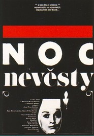 Noc nevesty is the best movie in Libuse Havelkova filmography.