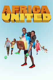 Africa United is the best movie in Patrick Mofokeng filmography.