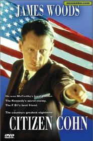 Citizen Cohn is the best movie in Daniel Benzali filmography.