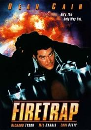 Firetrap is the best movie in Mel Harris filmography.
