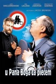 U Pana Boga za piecem is the best movie in Jan Wieczorkowski filmography.