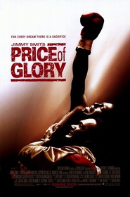 Price of Glory is the best movie in Paul Rodriguez filmography.
