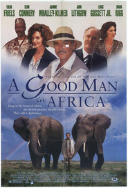 A Good Man in Africa - movie with Joanne Whalley.