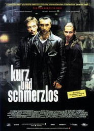 Kurz und schmerzlos is the best movie in Mehmet Kurtulus filmography.