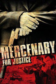 Mercenary for Justice - movie with Steven Seagal.