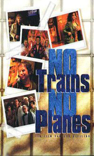 No Trains No Planes is the best movie in Ellen Ten Damme filmography.
