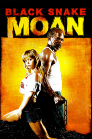 Black Snake Moan - movie with Christina Ricci.
