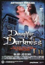 Daughter of Darkness is the best movie in Dezso Garas filmography.