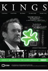 Kings - movie with Colm Meaney.