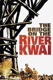 The Bridge on the River Kwai - movie with Jack Hawkins.
