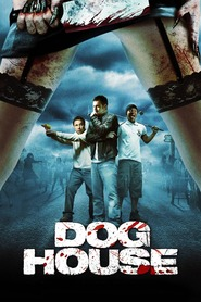 Doghouse - movie with Stephen Graham.