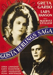 Gosta Berlings saga is the best movie in Lars Hanson filmography.