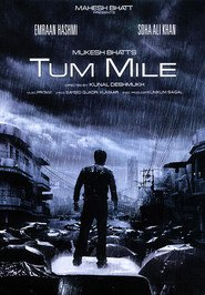 Tum Mile is the best movie in Sachin Khedekar filmography.