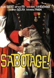 Sabotage! - movie with Stephen Fry.