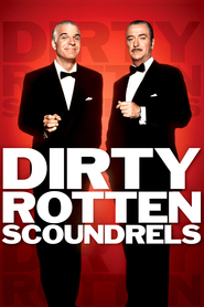 Dirty Rotten Scoundrels - movie with Michael Caine.