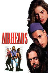 Airheads - movie with Steve Buscemi.