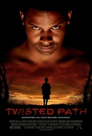 Twisted Path is the best movie in Trae Ireland filmography.