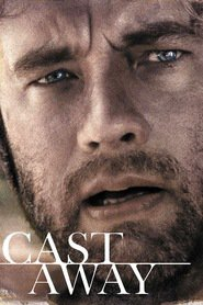 Cast Away - movie with Tom Hanks.