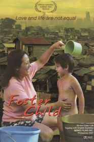Foster Child is the best movie in Jake Macapagal filmography.
