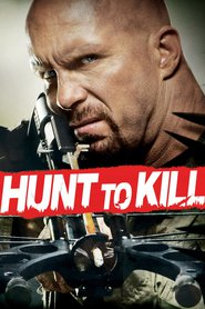 Hunt to Kill - movie with Eric Roberts.