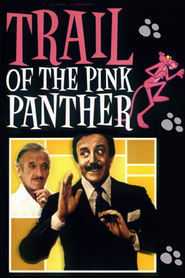 Trail of the Pink Panther - movie with David Niven.