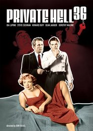 Private Hell 36 is the best movie in Dorothy Malone filmography.