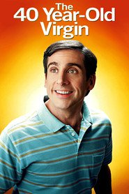 The 40 Year Old Virgin - movie with Jane Lynch.