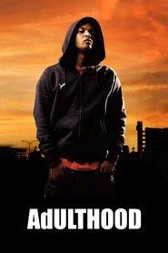 Adulthood is the best movie in Noel Clarke filmography.