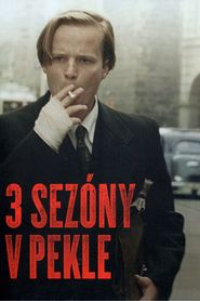 3 sezony v pekle is the best movie in Krystof Hadek filmography.