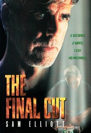 The Final Cut is the best movie in Matt Craven filmography.
