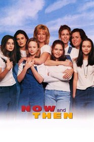 Now and Then - movie with Christina Ricci.