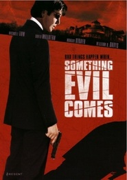 Something Evil Comes - movie with Margot Kidder.